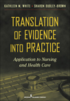 Book cover - Translation of Evidence into Practice | 9780826106155