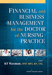 Book cover - Financial and Business Management for the Doctor of Nursing Practice | 9780826109477