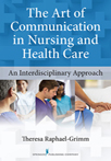 Book cover - The Art of Communication in Nursing and Health Care | 9780826110558