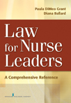 Book cover - Law for Nurse Leaders | 9780826124524