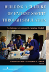 Book cover - Building a Culture of Patient Safety through Simulation | 9780826169068