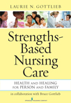 Book cover - Strengths-Based Nursing Care | 9780826195869