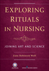 Book cover - Exploring Rituals in Nursing | 9780826196620