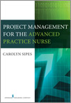 Book cover - Project Management for the Advanced Practice Nurse | 9780826128171