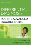Book cover - Differential Diagnosis for the Advanced Practice Nurse | 9780826110275