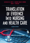 Book cover - Translation of Evidence into Nursing and Health Care, Second Edition | 9780826117847