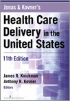 Book cover - Jonas and Kovner's Health Care Delivery in the United States, 11th Edition | 9780826125279