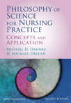 Book cover - Philosophy of Science for Nursing Practice, Second Edition | 9780826129284
