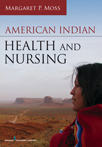 Book cover - American Indian Health and Nursing | 9780826129840