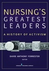 Book Cover - Nursing's Greatest Leaders | 9780826130075