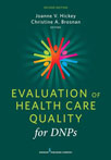 Book cover - Evaluation of Health Care Quality for DNPs, Second Edition | 9780826131577
