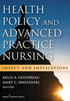 Book cover - Health Policy and Advanced Practice Nursing | 9780826169426