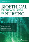 Book cover - Bioethical Decision Making in Nursing, Fifth Edition | 9780826171436