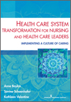 Book cover - Health Care System Transformation for Nursing and Health Care Leaders | 9780826196439