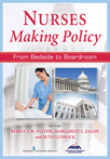 Book cover - Nurses Making Policy | 9780826198914